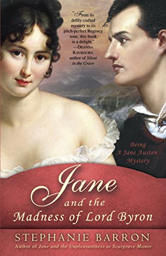 9780553386707: Jane and the Madness of Lord Byron: Being A Jane Austen Mystery