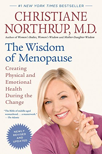 9780553386721: The Wisdom of Menopause: Creating Physical and Emotional Health During the Change