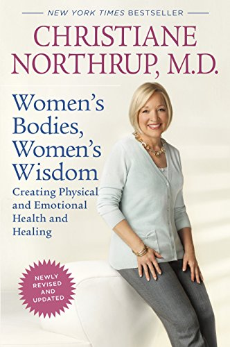 9780553386738: Women's Bodies, Women's Wisdom: Creating Physical and Emotional Health and Healing