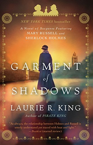 9780553386769: Garment of Shadows: A novel of suspense featuring Mary Russell and Sherlock Holmes
