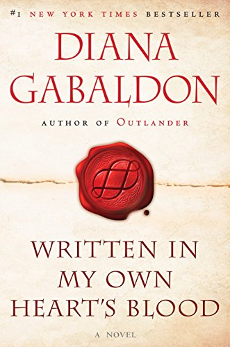 Written in My Own Heart's Blood: A: Gabaldon, Diana