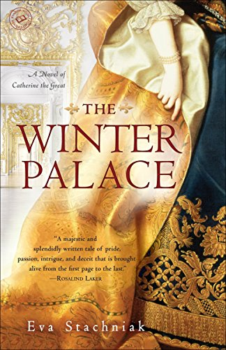 9780553386899: The Winter Palace: A Novel of Catherine the Great