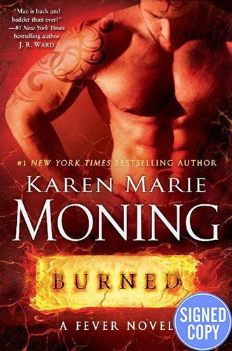 9780553390377: Burned: A Fever Novel - Signed/Autographed Copy