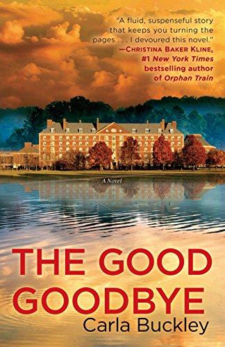 9780553390605: The Good Goodbye: A Novel
