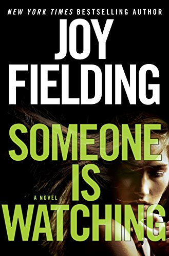 9780553390636: Someone Is Watching: A Novel