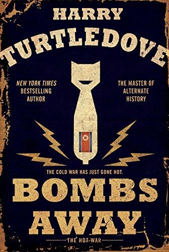 9780553390704: Bombs Away: The Hot War