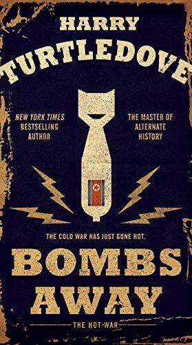 9780553390728: Bombs Away: The Hot War (Hot War, The)