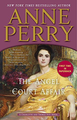 9780553391374: The Angel Court Affair: A Charlotte and Thomas Pitt Novel