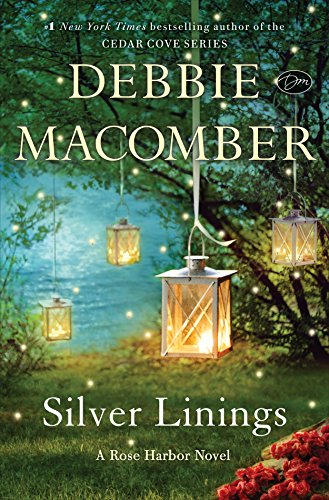9780553391794: Silver Linings: A Rose Harbor Novel