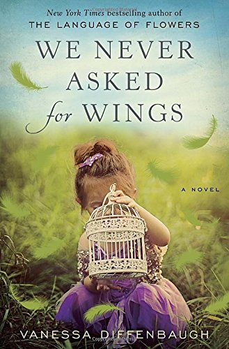 9780553392319: We Never Asked for Wings: A Novel