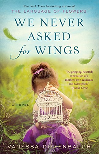 9780553392333: We Never Asked for Wings: A Novel