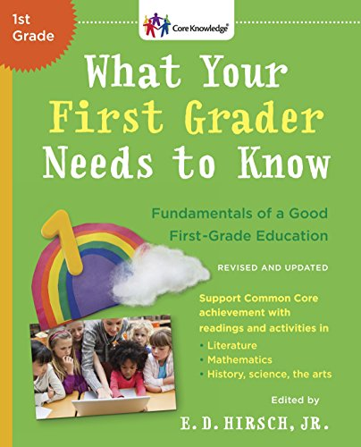 9780553392388: What Your First Grader Needs to Know (Revised and Updated): Fundamentals of a Good First-Grade Education (Core Knowledge Series)