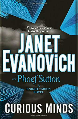 Curious Minds: A Knight and Moon Novel: Evanovich, Janet, Sutton,