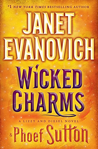 9780553392715: Wicked Charms (Lizzy & Diesel)