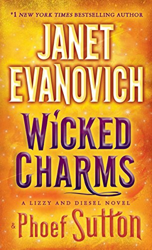 9780553392739: Wicked Charms: A Lizzy and Diesel Novel (Lizzy & Diesel)