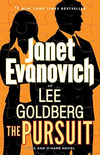 The Pursuit: A Fox and O'Hare Novel: Evanovich, Janet, Goldberg,
