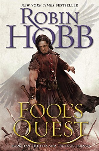 Fool's Quest: Book II of the Fitz and the Fool series (Fitz and the Fool Trilogy)