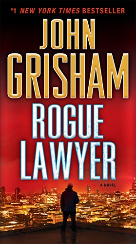 9780553393484: Rogue Lawyer