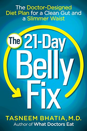 9780553393644: The 21-Day Belly Fix: The Doctor-Designed Diet Plan for a Clean Gut and a Slimmer Waist