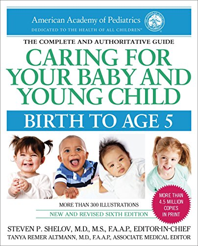 9780553393828: Caring for Your Baby and Young Child, 6th Edition: Birth to Age 5