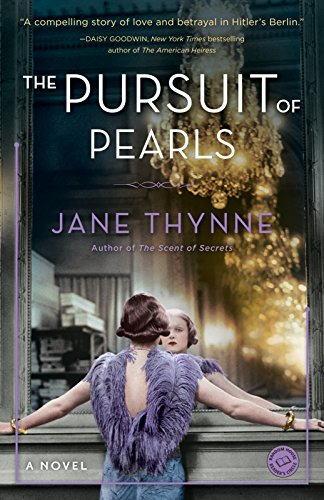 The Pursuit of Pearls: A Novel (Clara: Thynne, Jane