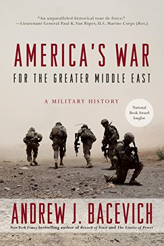 9780553393958: America's War for the Greater Middle East: A Military History