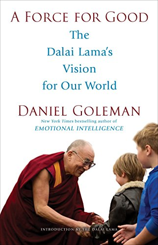 9780553394894: A Force for Good: The Dalai Lama's Vision for Our World