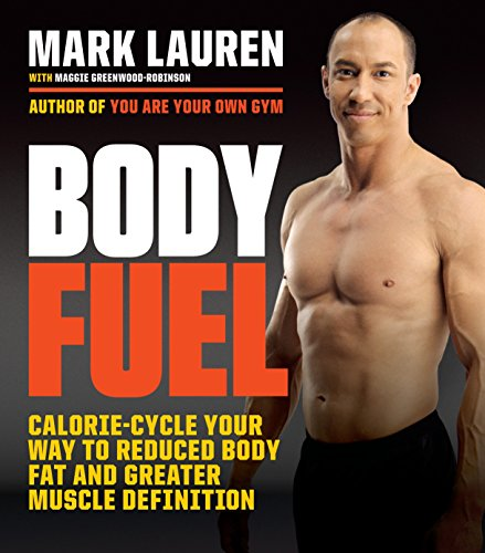 9780553394955: Body Fuel: Calorie-Cycle Your Way to Reduced Body Fat and Greater Muscle Definition