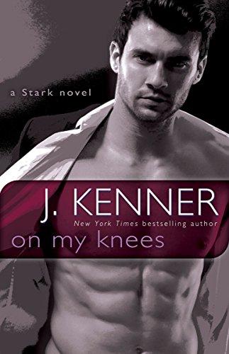 9780553395211: On My Knees: A Stark Novel