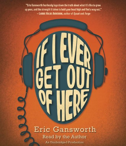 If I Ever Get Out of Here Format: AudioCD: GANSWORTH, ERIC