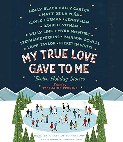9780553396935: My True Love Gave to Me: Twelve Holiday Stories