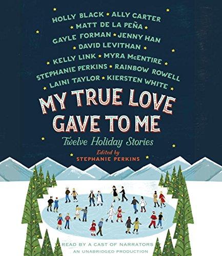 9780553396935: My True Love Gave to Me: Twelve Holiday Stories