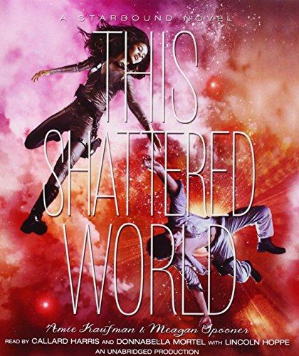 9780553397154: This Shattered World: A Starbound Novel