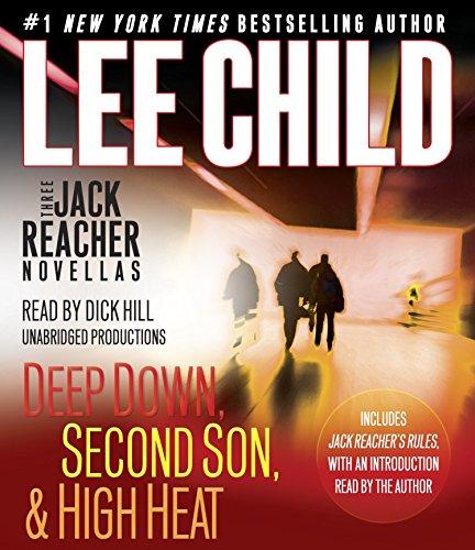 9780553397734: Three Jack Reacher Novellas (with bonus Jack Reacher's Rules): Deep Down, Second Son, High Heat, and Jack Reacher's Rules