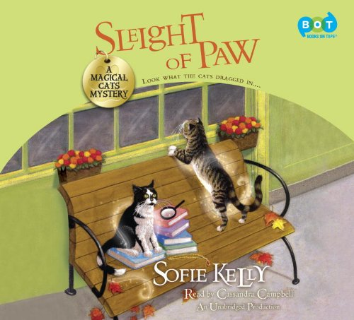 9780553399370: Sleight of Paw: A Magical Cats Mystery