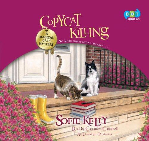 9780553399400: Copycat Killing: A Magical Cats Mystery