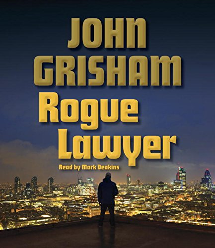 9780553399806: Rogue Lawyer