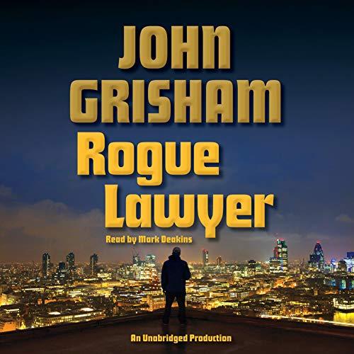 9780553399820: Rogue Lawyer: A Novel