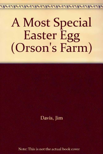 9780553400229: A Most Special Easter Egg (Orson's Farm)