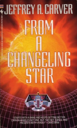 9780553400236: From A Changeling Star