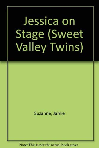 9780553400328: JESSICA ON STAGE (SWEET VALLEY TWINS)