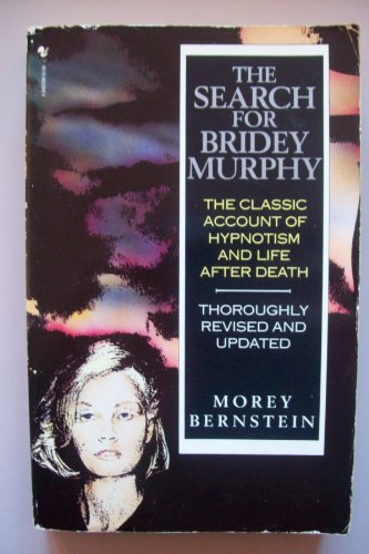 9780553400366: The Search for Bridey Murphy