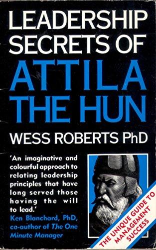 9780553401134: Leadership Secrets of Attila the Hun