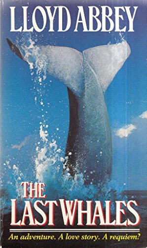 9780553401967: The Last Whales