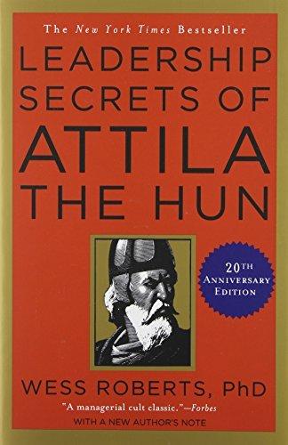 9780553401974: LEADERSHIP SECRETS OF ATTILA THE HUN