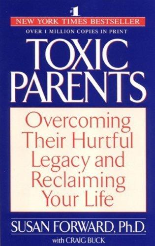 9780553402513: Toxic Parents