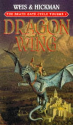 9780553402650: The Death Gate Cycle Volume 1 Dragon Wing (Paperback) Weis & Hickman