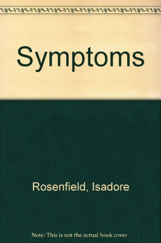 Symptoms: Rosenfield, Isadore
