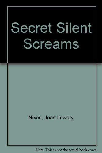 9780553403459: Secret Silent Screams