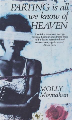 9780553403664: Parting is All We Know of Heaven (New Fiction)